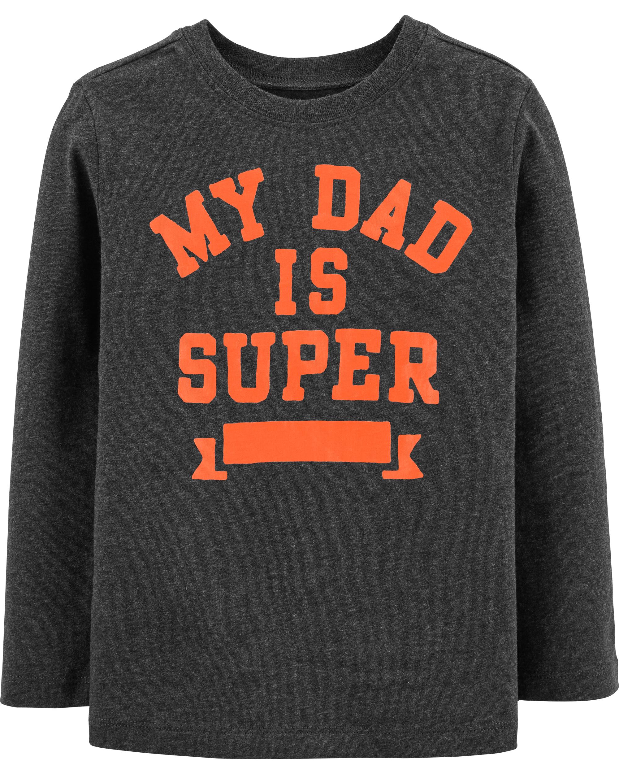 MY DAD IS SUPER חולצת